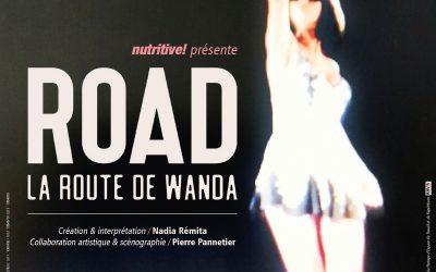 16 au 19 janvier 2020 – Road, la route de Wanda