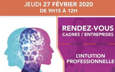 27 février 2020 – Rendez-vous Cadres / L'intuition professionnelle