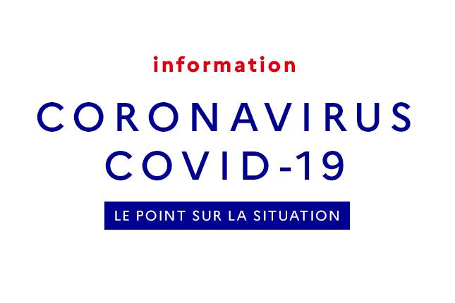 COVID-19 – POINT DE SITUATION