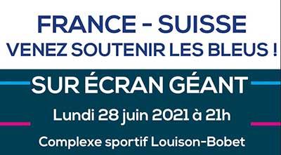 Euro 2021 : France-Suisse au complexe Louison-Bobet